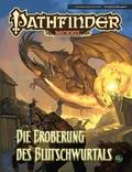 Pathfinder Chronicles, Die Eroberung des Blutschwurtals
