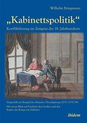 Kabinettspolitik . Konfliktlösung im Zeitgeist des 18. Jahrhunderts