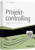 Projektcontrolling - mit Arbeitshilfen online, m. CD-ROM