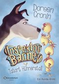 Inspektor Barney - Tatort Hühnerstall
