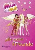 Mia and me - Alle meine Freunde; Deutsch