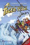 Ein Fall für dich und das Tiger-Team - Drei ungeheuerliche Fälle