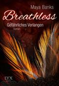 Breathless, Gefährliches Verlangen