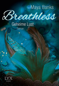 Breathless, Geheime Lust