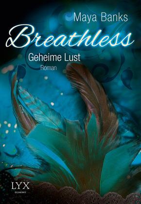 Breathless, Geheime Lust