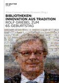 Bibliotheken: Innovation aus Tradition