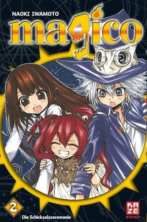 Magico - Schicksalszeremonie