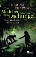 Das Mädchen, das aus dem Dschungel kam