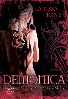Demonica, Tödliche Verlockung