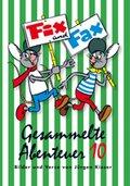 Fix und Fax, Gesammelte Abenteuer - Bd.10