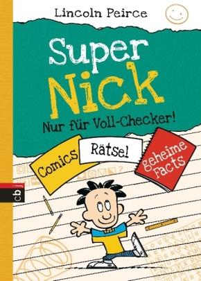 Super Nick - Nur für Voll-Checker!