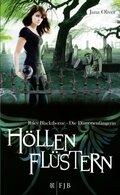 Riley Blackthorne - Die Dämonenfängerin, Höllenflüstern