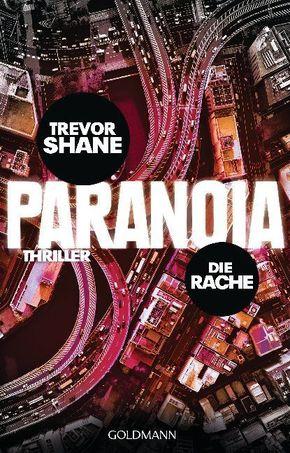 Shane, Paranoia -  Rache