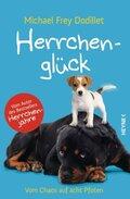 Herrchenglück - Vom Chaos auf acht Pfoten