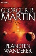 George R. R. Martin - Planetenwanderer
