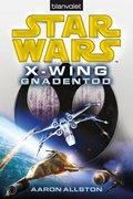 Star Wars X-Wing - Gnadentod