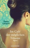 Im Café der möglichen Träume