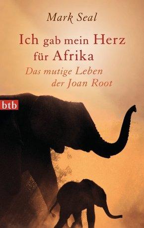 Ich gab mein Herz für Afrika