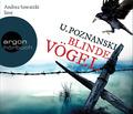 Poznanski, Blinde Vögel, 6 Audio-CDs