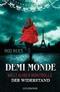 Demi-Monde: Welt außer Kontrolle - Der Widerstand