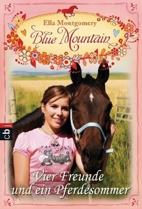 Blue Mountain - Vier Freunde und ein Pferdesommer