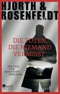 Hjorth & Rosenfeldt - Die Toten, die niemand vermisst