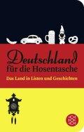 Deutschland für die Hosentasche - Das Land in Listen und Geschichten (Fischer Taschenbibliothek)