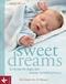 Sweet Dreams - So findet Ihr Baby den besten Schlafrhythmus
