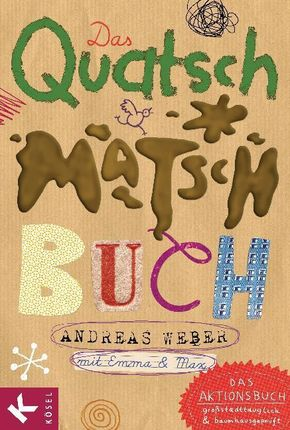 Das Quatsch-Matsch-Buch