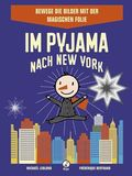 Im Pyjama nach New York