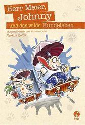 Herr Meier, Johnny und das wilde Hundeleben