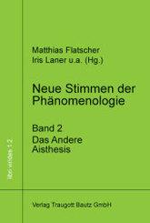 Neue Stimmen der Phänomenologie, Band 2