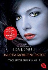 Tagebuch eines Vampirs - Jagd im Morgengrauen