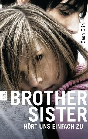 Brother Sister - Hört uns einfach zu