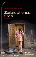 Zerbrochenes Glas
