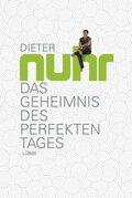 Dieter Nuhr - Das Geheimnis des perfekten Tages