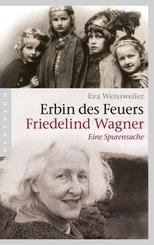 Erbin des Feuers - Friedelind Wagner