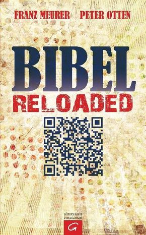 Bibel reloaded