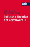 Politische Theorien der Gegenwart - Bd.3
