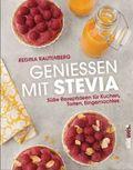 Genießen mit Stevia