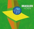 Brasilien hören, 1 Audio-CD