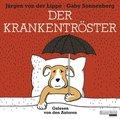 Der Krankentröster, 2 Audio-CDs