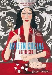 Arte in Cucina auf Reisen - Bd.3