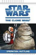 Star Wars The Clone Wars - Operation Huttling
