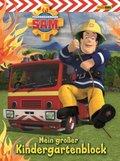 Feuerwehrmann Sam - Mein großer Kindergartenblock