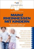 Mainz, Rheinhessen mit Kindern
