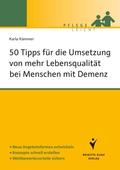 50 Tipps für die Umsetzung von mehr Lebensqualität bei Menschen mit Demenz
