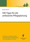 100 Tipps für die ambulante Pflegeplanung