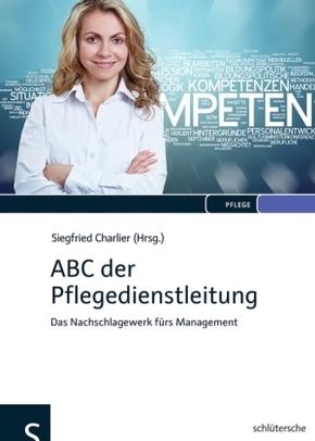 ABC der Pflegedienstleitung