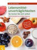 Lebensmittelunverträglichkeiten - So testen Sie sich selbst